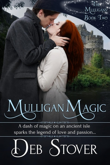 Mulligan Magic - The Mulligans, #2 ebook by Deb Stover