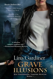 Grave Illusions ebook by Lina Gardiner