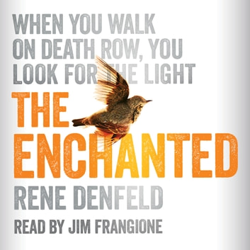 The Enchanted audiobook by Rene Denfeld