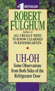 Uh-Oh ebook by Robert Fulghum