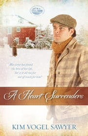 A Heart Surrenders ebook by Kim Vogel Sawyer