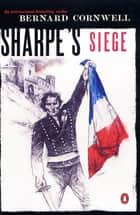 Sharpe's Siege (#9) ebook by Bernard Cornwell