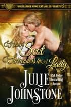 How a Scot Surrenders to a Lady - Highlander Vows: Entangled Hearts, #5 ebook by Julie Johnstone