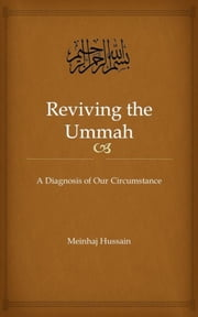 Reviving the Ummah ebook by Meinhaj Hussain