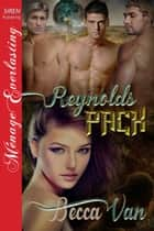 Reynolds Pack ebook by Becca Van