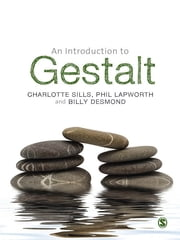 An Introduction to Gestalt ebook by Charlotte Sills,Mr Phil Lapworth,Billy Desmond