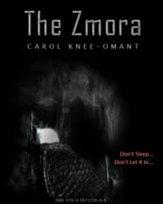 The Zmora ebook by Carol Knee-Omant