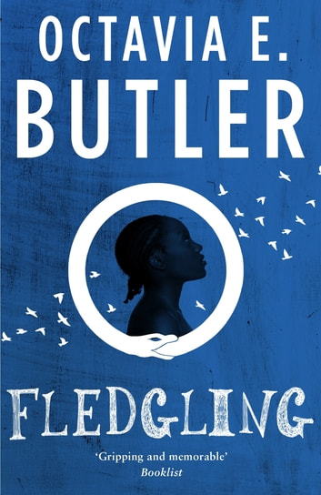 Fledgling - A fascinating tale from the multi-award-winning author ebook by Octavia E. Butler