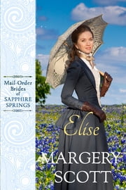 Elise ebook by Margery Scott