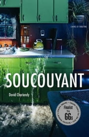 Soucouyant ebook by David Chariandy