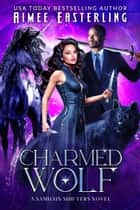 Charmed Wolf ebook by