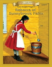 Rebecca of Sunnybrook Farm ebook by Kate Douglas Wiggins