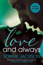 Love and Always: A Pound of Flesh Novella 1.5 ebook by Sophie Jackson