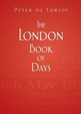 London Book of Days ebook by Peter de Loriol