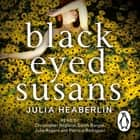 Black-Eyed Susans audiobook by Julia Heaberlin