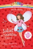 Rainbow Magic Special Edition: Juliet the Valentine Fairy