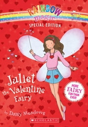 Rainbow Magic Special Edition: Juliet the Valentine Fairy ebook by Daisy Meadows