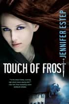 Touch of Frost ebook by