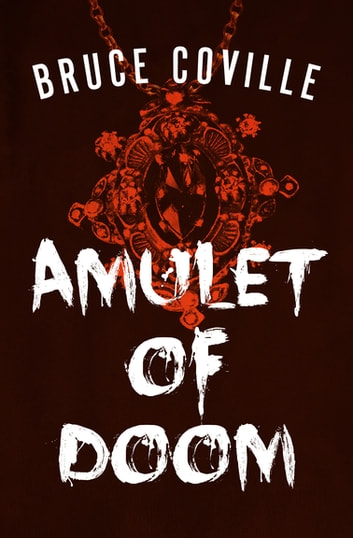 Amulet of Doom ebook by Bruce Coville
