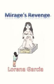 Mirage's Revenge ebook by Lorena Garcia