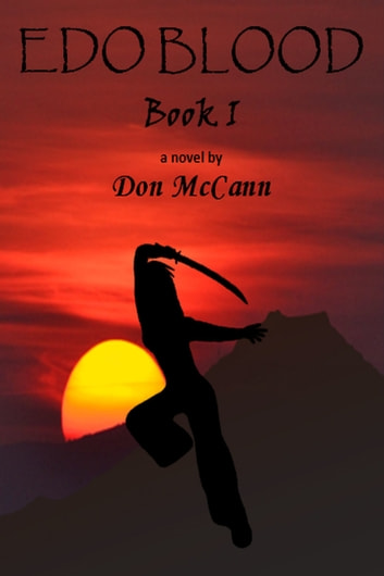 Edo Blood, Book 1 ebook by Don McCann