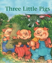 Three Little Pigs - My First Reading Book ebook by Janet Brown