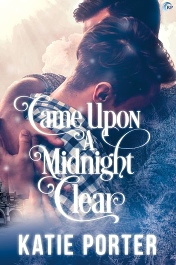 Came Upon a Midnight Clear ebook by Katie Porter