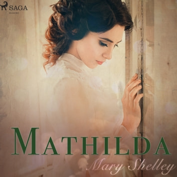 Mathilda audiobook by Mary Shelley