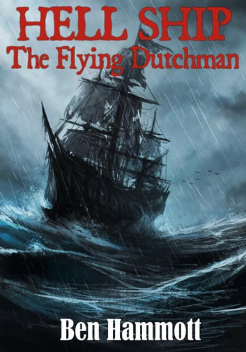 The Dutchman (The Dutchman Chronicles, #1)