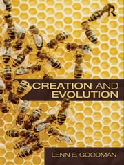 Creation and Evolution ebook by Lenn E. Goodman