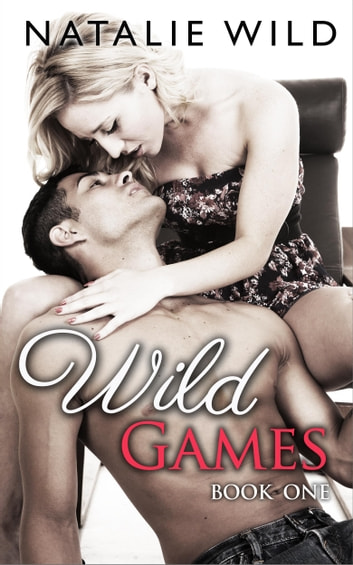 Wild Games ebook by Natalie Wild