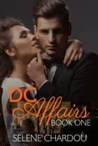 DC Affairs Book One ebook by Selene Chardou