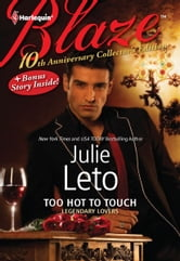 Too Hot to Touch: Too Hot to Touch\Exposed - Exposed ebook by Julie Leto,Julie Elizabeth Leto