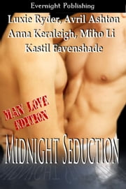 Midnight Seduction: Manlove Edition ebook by Luxie Ryder