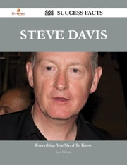 Steve Davis 280 Success Facts - Everything you need to know about Steve Davis ebook by Luis Tillman