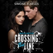 Crossing the Line audiobook by Simone Elkeles