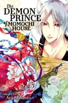 The Demon Prince of Momochi House, Vol. 7 ebook by Aya Shouoto