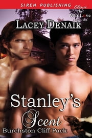 Stanley's Scent ebook by Lacey Denair