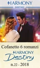 Cofanetto 6 Harmony Destiny n.22/2018 eBook by Janice Maynard, Karen Booth, Joanne Rock,...