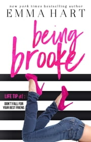 Being Brooke ebook by Emma Hart