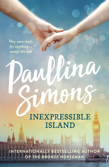 Inexpressible Island ebook by Paullina Simons