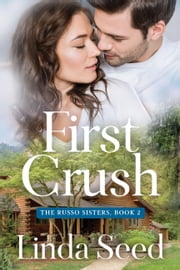 First Crush ebook by Linda Seed