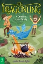 A Dragon in the Family ebook by Jackie French Koller, Judith Mitchell