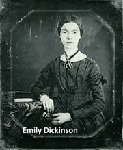 Emily Dickinson's poetical works (the original edition) ebook by Emily Dickinson