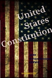 The United States Constitution - with Amendments (XXVII) ebook by United States of America,James Madison