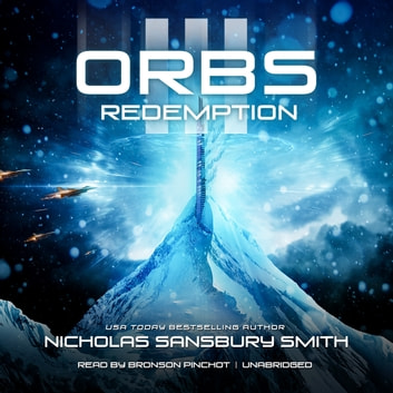 Orbs III - Redemption audiobook by Nicholas Sansbury Smith