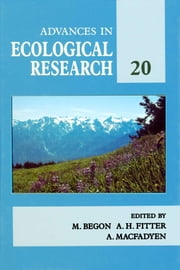 Advances in Ecological Research: Volume 20 ebook by Meurant, Gerard
