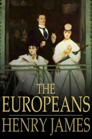 The Europeans ebook by Henry James