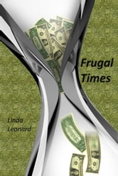 Frugal Times ebook by Linda Leonard