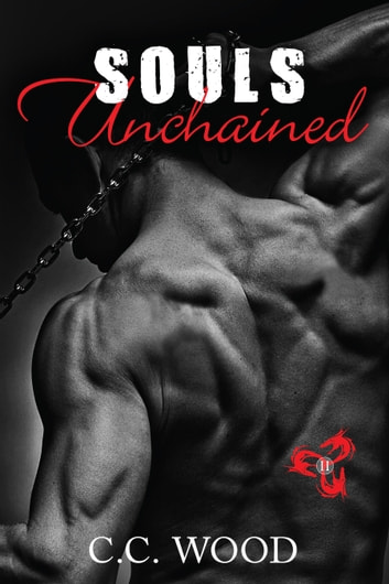 Souls Unchained ebook by C.C. Wood